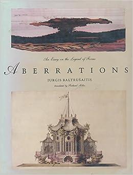 aberrations an essay on the legend of forms books  aberrations an essay on the legend of forms books jurgis baltrusaitis richard miller 9780262022804 com books