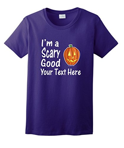 Custom Hallowen Costume Personalized Halloween I'm a Scary Good Your Text Ladies T-Shirt Small Prpl]()