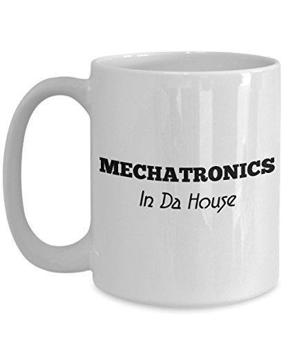 Mechatronics Coffee Mug, Best Funny Unique Mechanic Engineer Tea Cup Perfect Gift Idea For Men Women - Mechatronics engineer in da house