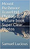 Mount Rushmore Travel Hd Photograph Picture book Super Clear Photos