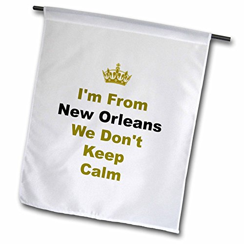 3dRose fl_180040_1 Don't Keep Calm, New Orleans, Black and Gold Letters on White Background Garden Flag, 12 by 18-Inch