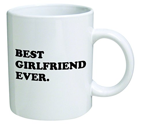 Best girlfriend ever Inspirational sarcasm product image