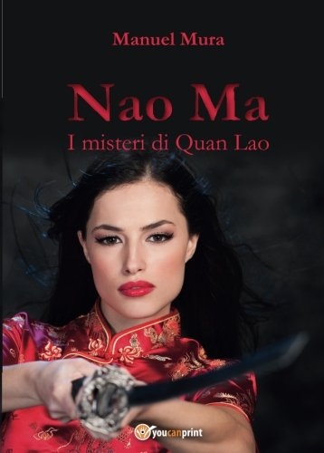 Download I misteri di Quan Lao. Nao Ma (Italian Edition) ebook