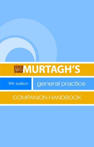 John Murtagh's General Practice Companion Handbook (5th 2011) [Murtagh]