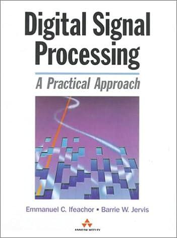buy digital signal processing a practical approach electronic rh amazon in  digital signal processing emmanuel c ifeachor solution manual