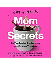 Cat and Nat's Mom Secrets: Coffee-Fueled Confessions from the Mom Trenches