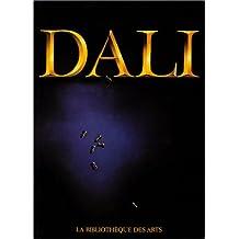 Dali : l'oeuvre et l'homme