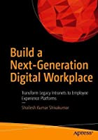 Build a Next-Generation Digital Workplace Front Cover