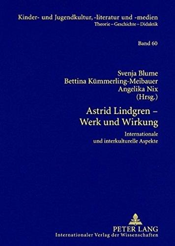 astrid-lindgren-werk-und-wirkung-internationale-und-interkulturelle-aspekte-kinder-und-jugendkultur-