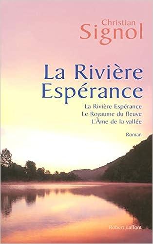 Amazon Fr La Riviere Esperance Trilogie Christian