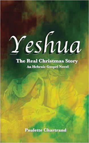 Yeshua: The Real Christmas Story