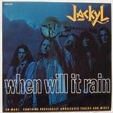 When Will It Rain / Walkin Change