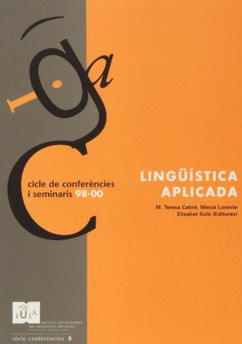 Lingüística Aplicada: Cicle de conferències i seminaris 98-00