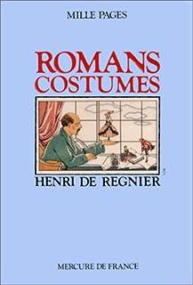 Romans costumés, Régnier, Henri de (1864-1936)