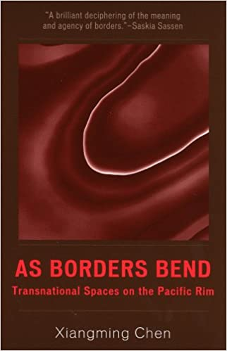 As Borders Bend: Transnational Spaces on the Pacific Rim ...