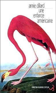 Une enfance américaine par Annie Dillard