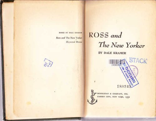 Ross And The New Yorker by Dale Kramer