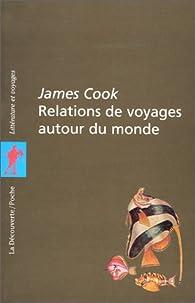 Relations de voyage autour du monde par James Cook