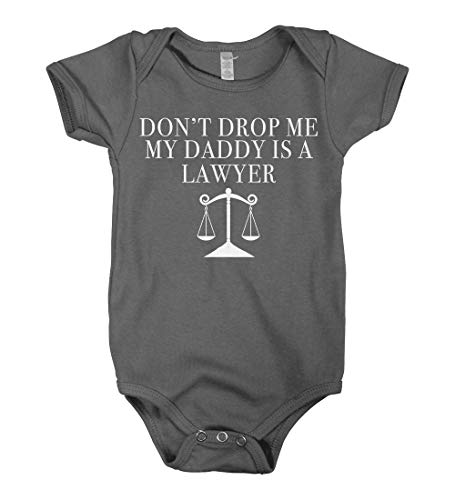 Mixtbrand Baby Boys' Don't Drop Me My Daddy is a Lawyer Infant Bodysuit 6M Charcoal
