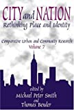City and Nation : Rethinking Place and Identity, , 0765808714