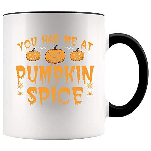 Autumn Accent Mug - Brandname You Had Me At Pumpkin Spice Halloween Autumn Fall Accent Mug Ceramic (White, 11 OZ)
