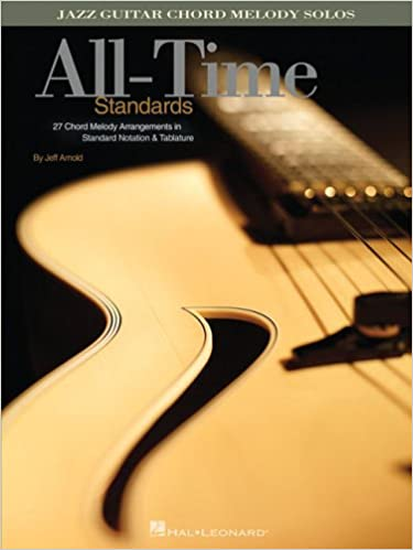 Amazon.com: All-Time Standards: Jazz Guitar Chord Melody Solos ...