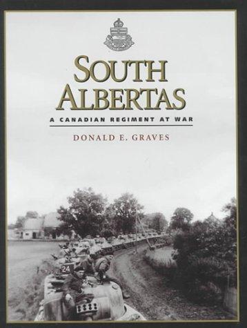 South Albertas: A Canadian Regiment at War