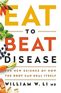 Book Cover: Eat to Beat Disease: The New Science of How the Body Can Heal Itself