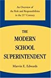 The Modern School Superintendent, Marvin Edwards, 0595853927