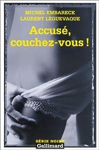 Accusé, couchez-vous ! par Michel Embareck