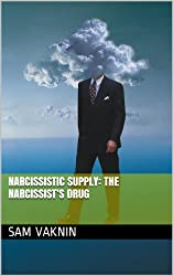 Narcissistic Supply: The Narcissist's Drug