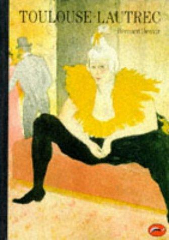 Toulouse-Lautrec (World of Art)