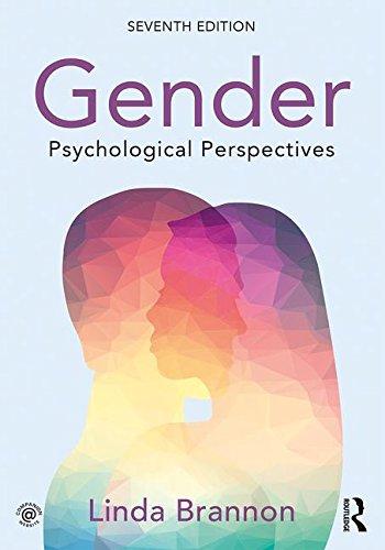 Gender : Psychological Perspectives, 7Th Edn