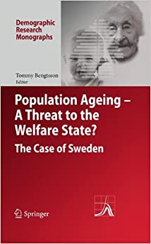 Book Population Ageing - A Threat to the Welfare State?: The Case of Sweden (Demographic Research Monographs)