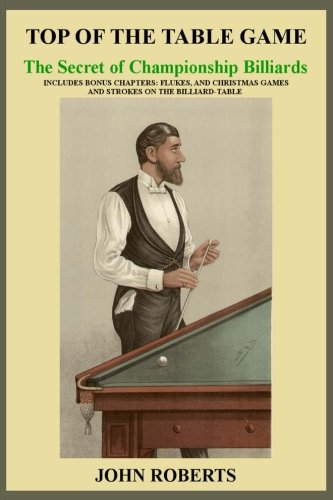 Top of the Table Game: The Secret of Championship Billiards