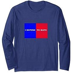 Unisex I Refuse to Hate T-Shirt Anti Trump Shirt XL: Navy
