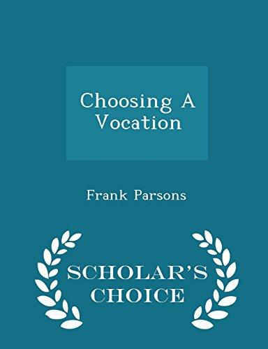 Choosing A Vocation - Scholar's Choice Edition