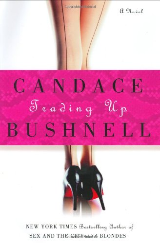 Trading Up Candace Bushnell product image
