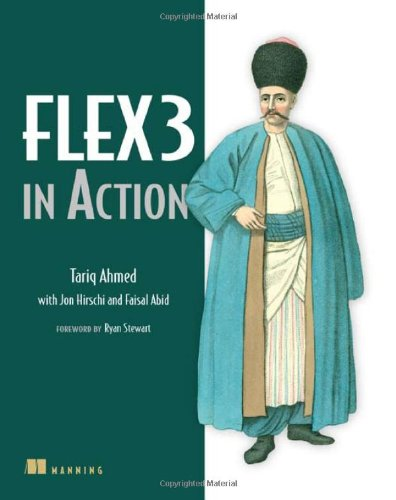 [PDF] Flex3 in Action Free Download | Publisher : Manning Publications | Category : Computers & Internet | ISBN 10 : 1933988746 | ISBN 13 : 9781933988740