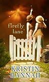 Firefly Lane (Center Point Platinum Romance (Large Print))