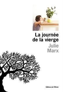 La journée de la vierge, Marx, Julie