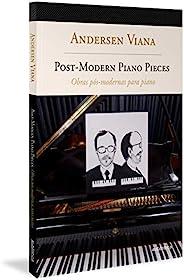 Obras pós-modernas para piano – Bilíngue (Inglês-Português)