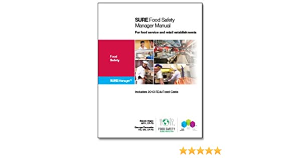 Sure food safety manager manual susan algeo george zameska sure food safety manager manual susan algeo george zameska 9780988291492 amazon books fandeluxe Choice Image