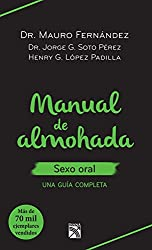 Manual de almohada sexo oral (Spanish Edition)