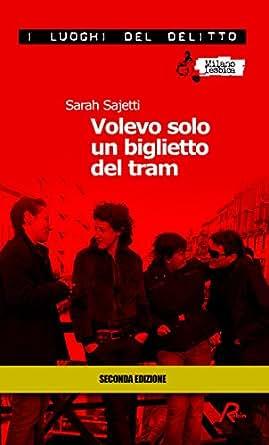 Volevo solo un biglietto del tram (I luoghi del delitto) (Italian Edition) - Kindle edition by