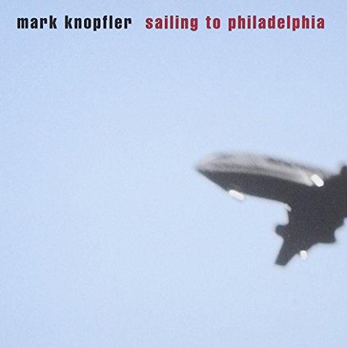 Mark Knopfler - Sailing To Philadelphia - 10 - Zortam Music