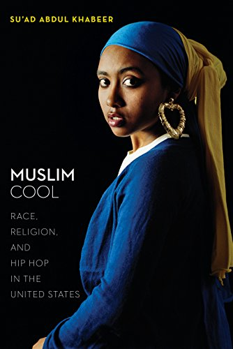 cover image, Muslim Cool: Race, Religion, and Hip Hop in the United States