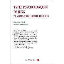 TYPES PSYCHOLOGIQUES DE JUNG ET APPLICATIONS GRAPHOLOGIQUES
