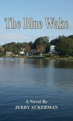 The Blue Wake