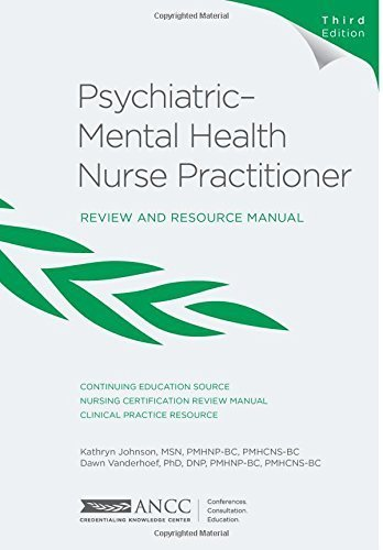 Psychiatric-Mental Health Nurse Practitioner Review Manual, 3rd ...